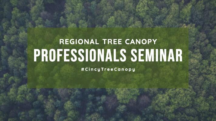 Dec. 6: Regional Tree Canopy Professionals Seminar